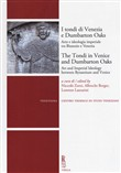 I tondi di Venezia e Dumbarton Oaks. Arte e ideologia imperiale tra Bisanzio e Venezia-The Tondi in Venice and Dumbarton Oaks. Art and Imperial Ideology between Byzantium and Venic