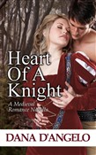 Heart Of A Knight (A Medieval Romance Novella)