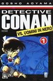 Detective Conan vs Uomini in nero. Vol. 1
