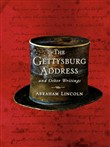 The Gettysburg Address and Other Writings