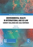 Environmental health in international and EU law. Current challenges and legal responses