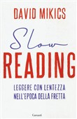 slow reading. leggere con...