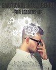 Emotional Intelligence for Leadership: Learn How to Manage and Influence People, Improving Communication with The Power of Emotional Intelligence (Improve Your Self-Confidence and Leadership Skills)