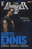 Dall'inizio alla fine. Garth Ennis Collection. The Punisher