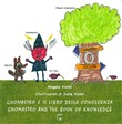 Gnomastro e il libro della conoscenza-Gnomastro and the book of knowledge. Ediz. multilingue