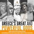 Greece's Great and Powerful Gods | Apollo, Athena and Ares, Dionysus and Hades | Greek Mythology for Kids Junior Scholars Edition | Children's Greek & Roman Books