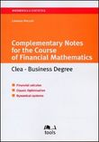 Complementary Notes for the Course of Financial Mathematics. Clea-Business Degree