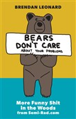 Bears Don't Care About Your Problems