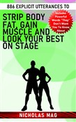 886 Explicit Utterances to Strip Body Fat, Gain Muscle and Look Your Best on Stage