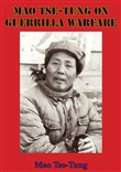 Mao Tse-Tung On Guerrilla Warfare