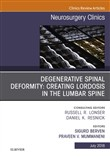 Degenerative Spinal Deformity: Creating Lordosis in the Lumbar Spine, An Issue of Neurosurgery Clinics of North America E-Book
