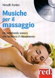Musiche per il massaggio. Con CD Audio