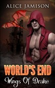 World's End: Wings Of Drake Book 3