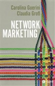 Network marketing. Una formula distributiva e di impresa attuale e innovativa