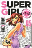 Super girl 4946. Vol. 5