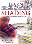 LEARN PENCIL DRAWING AND SHADING