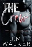 The Crew (King's Harlots/Hell's Harlem Series Boxed Set)