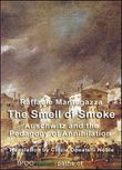 The smell of smoke. Auschwitz and the pedagogy of annihilation
