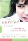 the hurried child, 25th a...