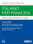 Italiano per francesi. Manuale di grammatica italiana con esercizi. Con File audio per il download