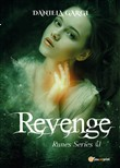 Revenge. Runes series. Ediz. italiana. Vol. 1