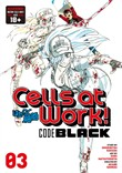 cells at work! code black...