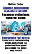 Gagasan pancocogan real estate inovatif: Pagawean sedherhana agen real estate: Pancocogan real estate
