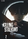 Killing stalking. Vol. 2