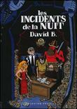 Les incidents de la nuit