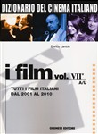 Dizionario del cinema italiano. I film Vol. 7\ 1