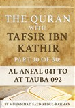 The Quran With Tafsir Ibn Kathir Part 10 of 30: Al Anfal 041 To At Tauba 092