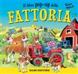 Fattoria. Libro pop-up
