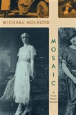 Mosaic: A Family Memoir Revisited