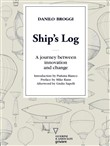 Ship's Log. A journey between innovation and change
