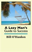 a lazy man's guide to suc...