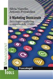 Il marketing omnicanale. Tecnologia e marketing a supporto delle vendite