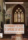 Committenze e opere d'arte in San Domenico di Pistoia