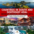 Countries in South and Southeast Asia : Indonesia, Malaysia, Vietnam and Nepal | Geography Learning Junior Scholars Edition | Children's Explore the World Books
