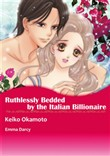RUTHLESSLY BEDDED BY THE ITALIAN BILLIONAIRE (Harlequin Comics)