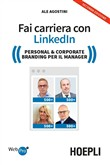 Fai carriera con LinkedIn. Il social professionale per relazioni e business