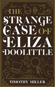 The Strange Case of Eliza Doolittle