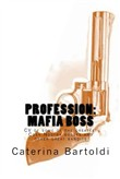 Profession: MAFIA BOSS