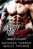 A Vote For Lust: A Bad Boy Political Romance