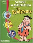 Scopri la matematica con The Flintstones