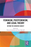Feminism, Postfeminism and Legal Theory