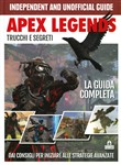 Apex legends. Trucchi e segreti