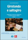 Girotondo e saltogiro. Laboratorio scientifico-ambientale in lingua italiana e tedesca. Con CD-ROM Vol. 1
