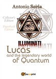 Lucas and the legendary world of Quantum. Paperback edition. Collector's edition