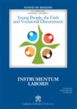 Young People, the faith and vocational discernment. Instrumentum laboris
