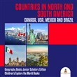 Countries in North and South America : Canada, USA, Mexico and Brazil | Geography Books Junior Scholars Edition | Children's Explore the World Books